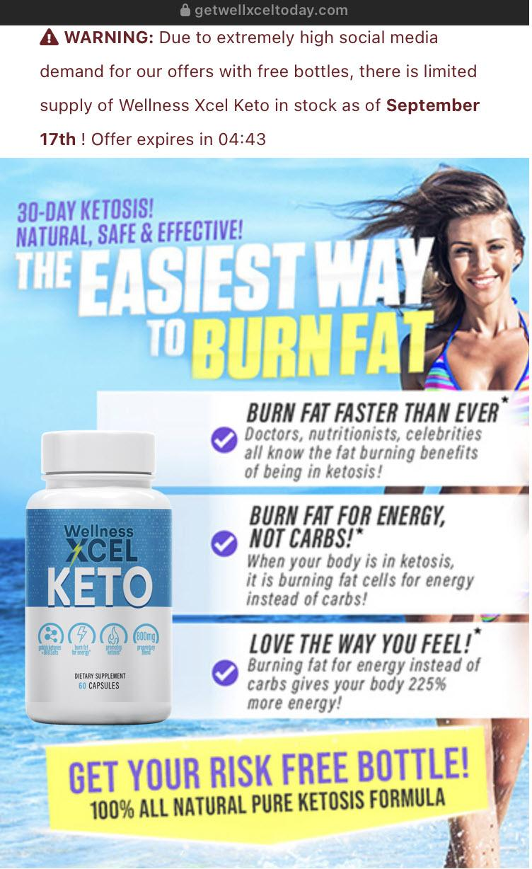 """An advertisement for Wellness Xcel Keto, diet pills that promise that they are """"the easiest way to burn fat"""""""
